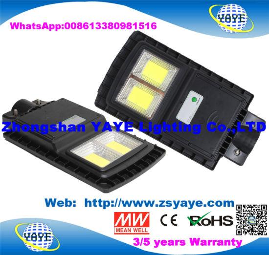 Yaye 18 Hot Sell COB 30W/60W/90W All in One Solar LED Street Light Lamp with Motion Sensor / Human Sensor & 2/3/5 Years Warranty