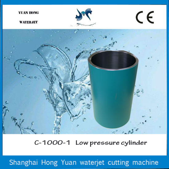 Hot Sell Water Jet Cutting Spare Parts Low Pressure Cylinder for Waterjet Intensifier pictures & photos