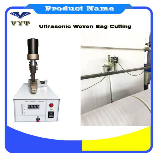 Ultrasonic Smooth Cut Machine No-Stick Edge PP Jumbo Bag Ultrasound No Raw Edge FIBC Liner Big Bag Fabric Cutting Machine