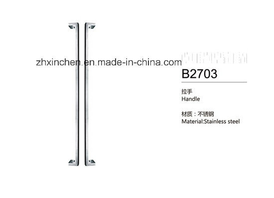 Xc-B2703 Bathroom Stainless Steel Handlebig Size Door Pull Handle pictures & photos