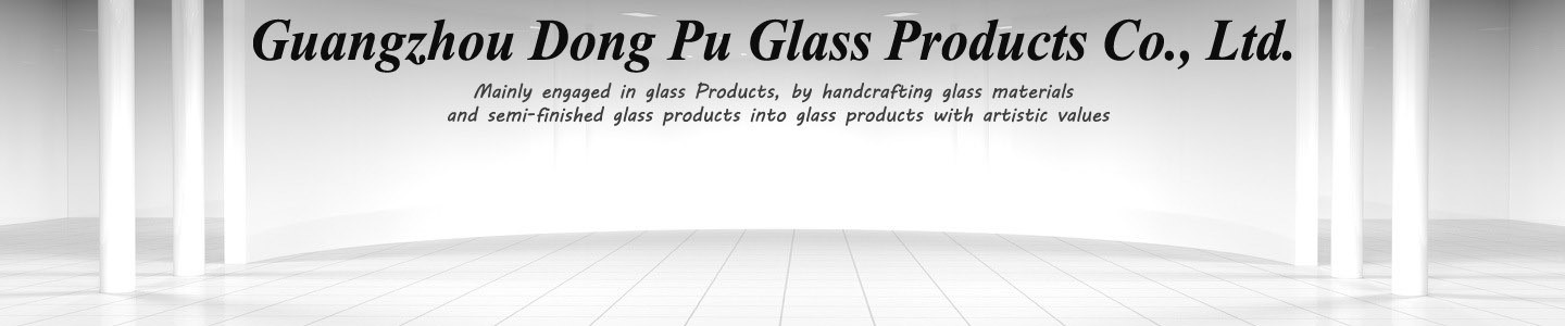 Guangzhou Shi DongPu Glass Crafts Co., Ltd.