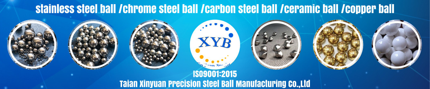 Taian Xinyuan Precision Steel Ball Manufacturing Co., Ltd.