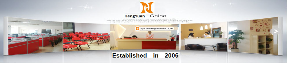 Fujian Dehua Hengyuan Ceramics Co., Ltd.