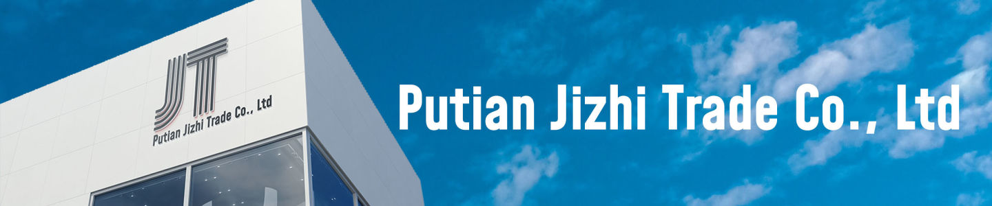 Putian Jizhi Trade Co., Ltd