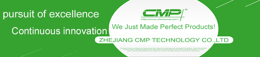 ZHEJIANG CMP TECHNOLOGY CO., LTD.