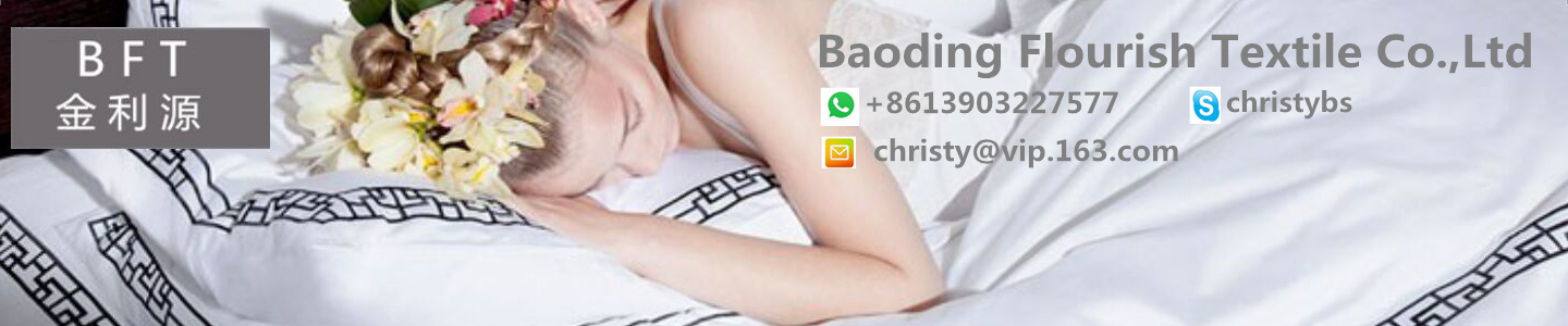 BAODING FLOURISH TEXTILE CO., LTD.