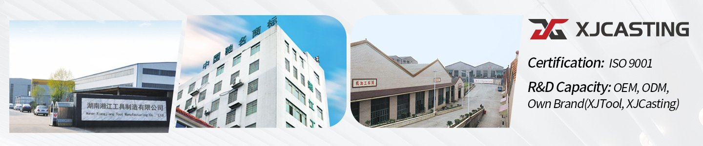 Hunan Xiangjiang Tool Manufacturing Co., Ltd.