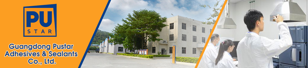 Guangdong Pustar Adhesives & Sealants Co., Ltd.
