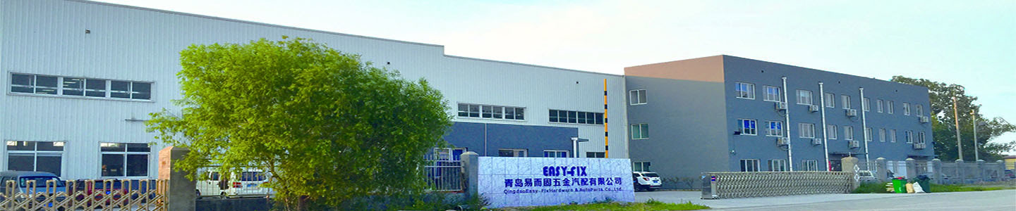 Qingdao Easy-Fix Hardware & Auto Parts Co., Ltd.