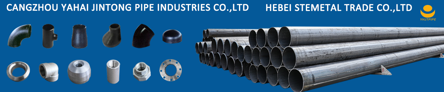 CANGZHOU YAHAI JINTONG PIPE INDUSTRIES CO., LTD.