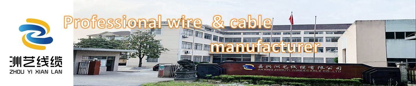 Jiaxing Zhouyi Wire & Cable Co., Ltd.