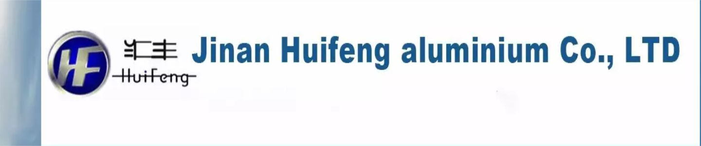 Jinan Huifeng Aluminium Co., Ltd