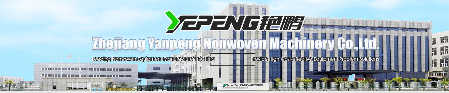 Zhejiang Yanpeng Nonwoven Machinery Co., Ltd.