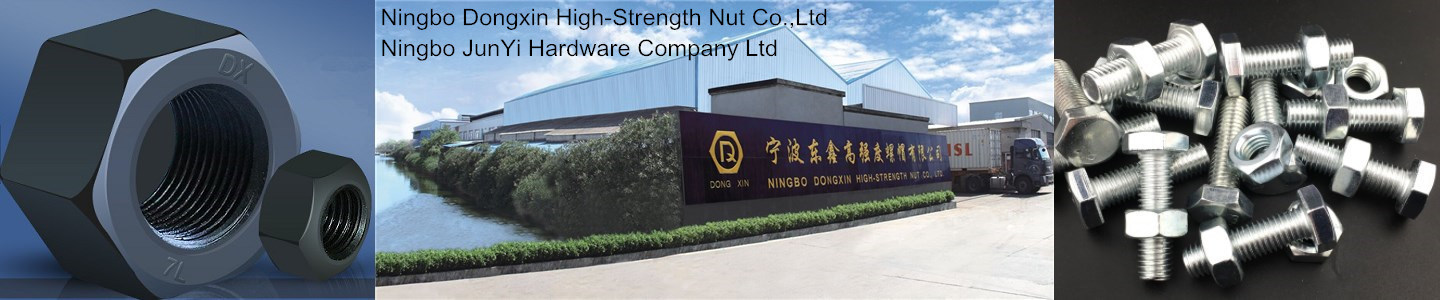 NINGBO DONGXIN HIGH-STRENGTH NUT CO., LTD.