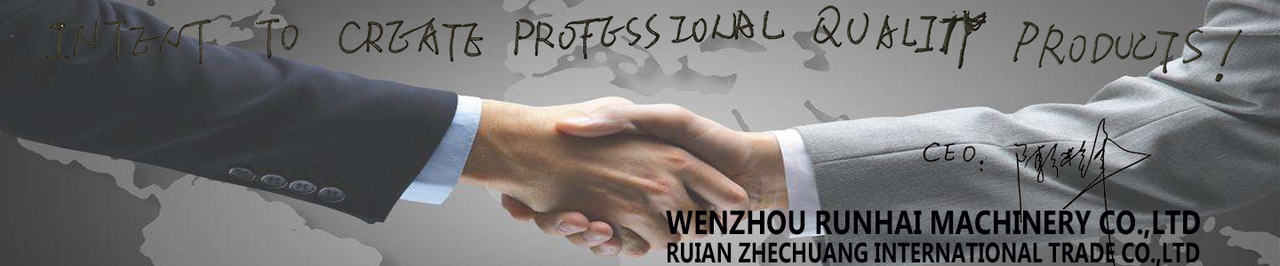 Wenzhou Runhai Machinery Co., Ltd.
