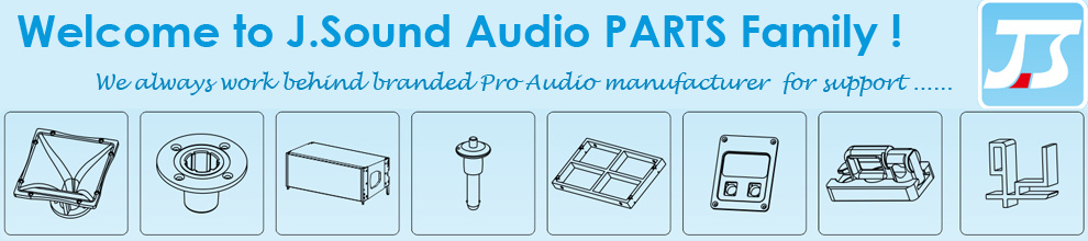 Guangzhou J. Sound Audio Equipment Parts Co., Ltd.