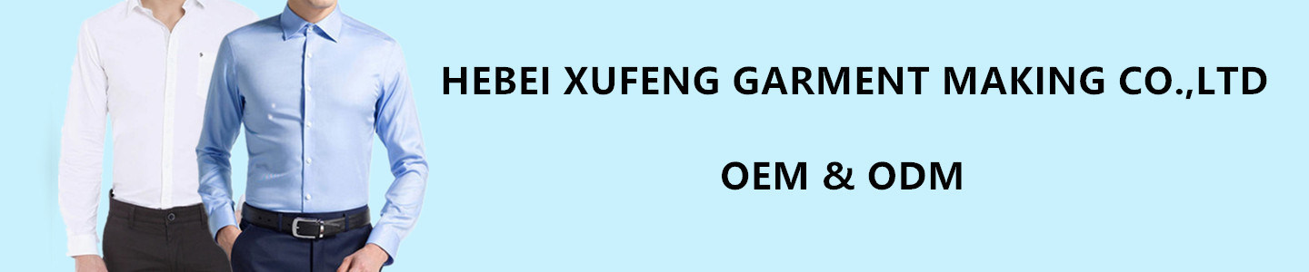 HEBEI XUFENG GARMENT MAKING  CO., LTD.