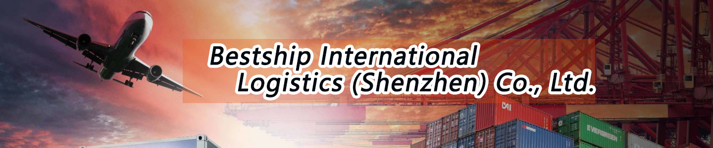 Bestship International Logistics (Shenzhen) Co., Ltd.