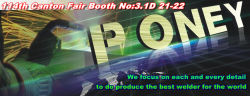 114th Canton Fair Booth No: 3.1D 21-22