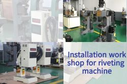Installation workshop for riveting machine