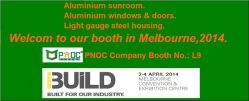 Welcom to our booth in Melbourne,2014,Booth No.: L9.