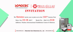 SOROTEC will attend the 122th Canton Fair (Oct. 15-19, 2017)in Guangzhou China.We sincerely invite