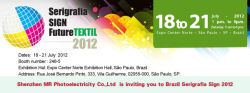 Shenzhen Mr Photoelectricity Co.,Ltd Is Inviting You to Brazil Serigrafia Sign 2012