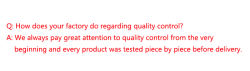 How does your factory do regarding quality control?
