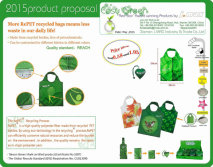 2015 Product Proposal More RePET recycled bags means less waste in our daily life!