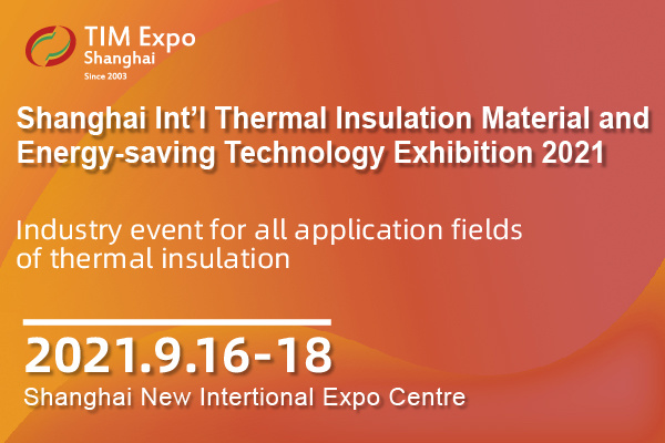 Shanghai International Thermal Insulation Material and Energy-saving Technology Exhibition 2021