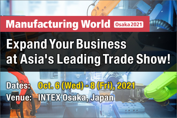 Manufacturing World Osaka 2021