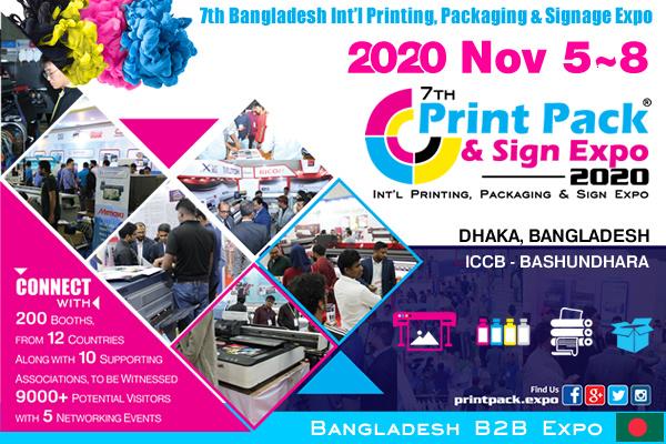 7th Bangladesh Int'l Printing, Packaging & Signage Expo 2020