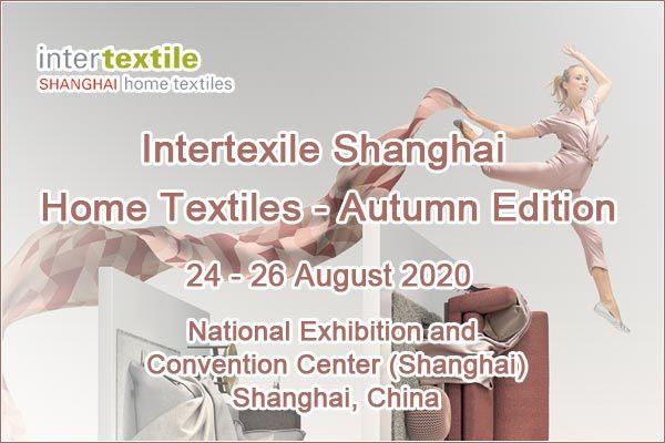 Intertextile Shanghai Home Textiles – Autumn Edition 2020