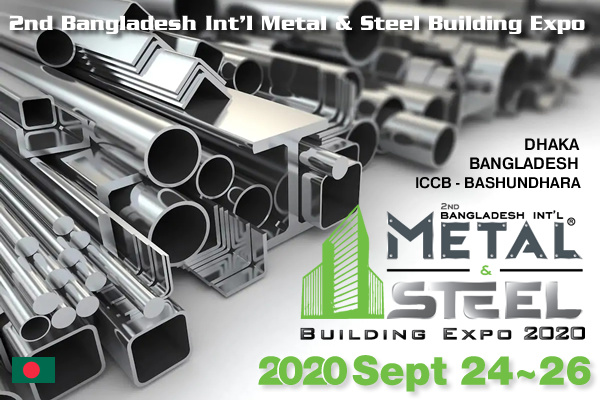 2nd Bangladesh Int'l Metal & Steel Building Expo
