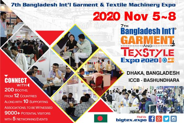 7th BIGTEX – Bangladesh Int'l Garment & Textile Machinery Expo 2020