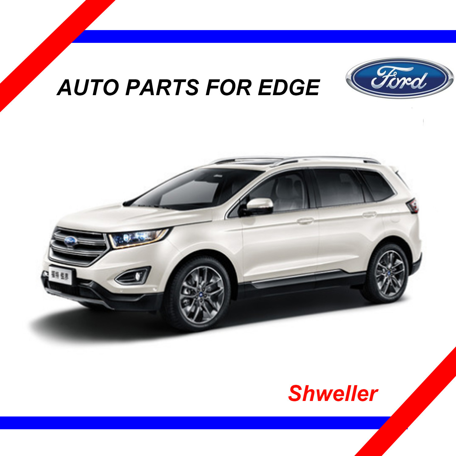 China auto parts for ford edge 2015 2016 2017 china edge car parts edge car accessories