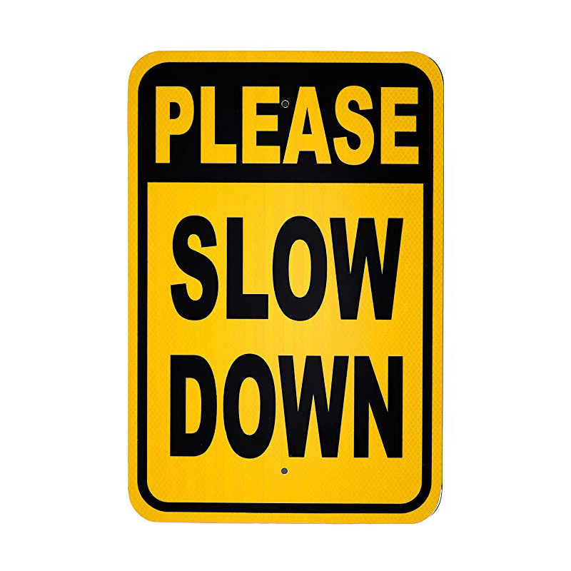 Slow Down Signs >> Hot Item Safety Signs Please Slow Down Sign Heavy Duty Aluminum Outdoor Sign