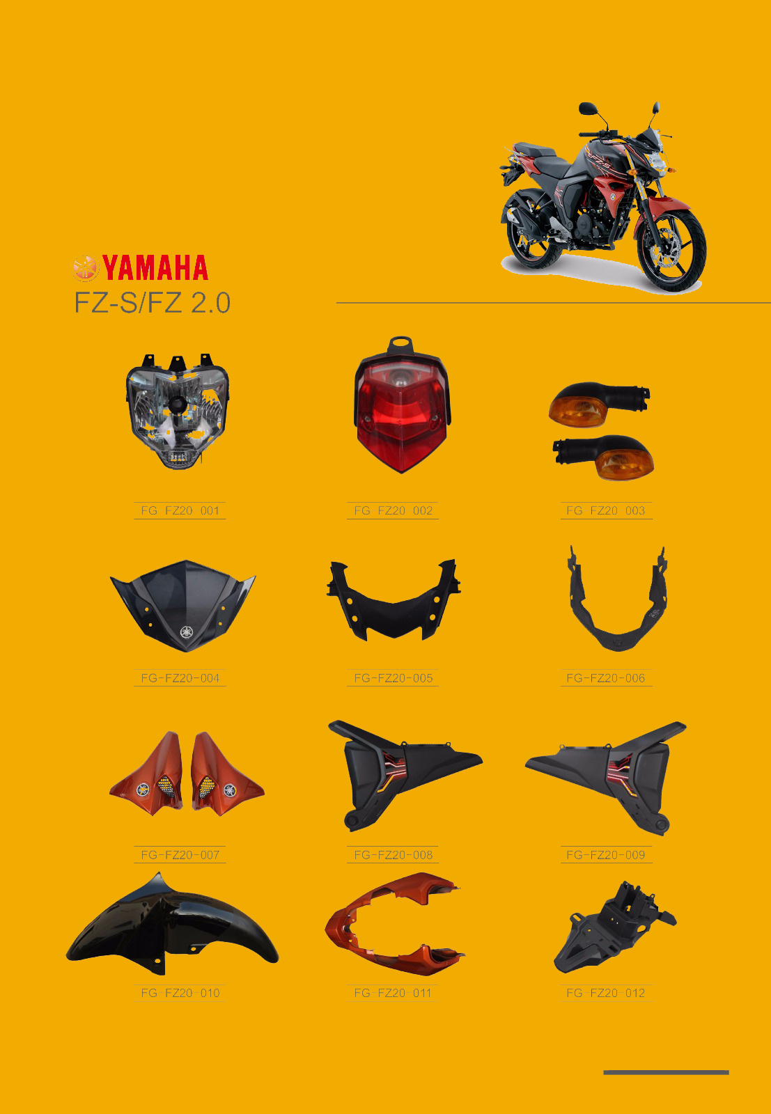 [Hot Item] YAMAHA Fz-S, Fz2 0motorcycle Parts/China Motorcycle Spare  Parts/South America Motorcycle Parts
