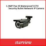 1.3MP Poe IR Waterproof CCTV Security Bullet Network IP Camera