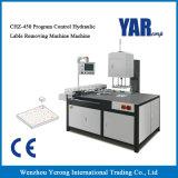 セリウムと機械を除去するCbz-450プログラム制御の油圧ラベル