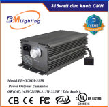 Hydroponique Grow Light 315 Watt CMH / HPS Dim Knob Ballast électronique Grow Light Lastre