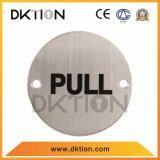 DS021 ronde conception pratique signe de la plaque en acier inoxydable