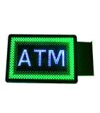 La Chine usine de LED signe ATM