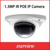 1.3MP Poe IR IPの小型ドームネットワークCCTVの保安用カメラ