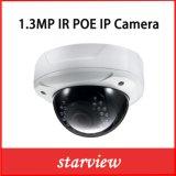 1.3MP Poe Vandalproof IR CCTVの機密保護ネットワークIPのドームのカメラ