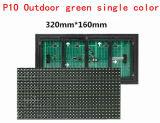 P10 Módulo de LED verde único para exteriores Pantalla de visualización Billboard