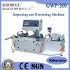 Inspección de la máquina de alta velocidad de PVC (GWP-300).