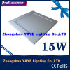 Yaye Competitive Price 15W Square LED Panel Light/SMD2835 LED Panel Light