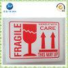 Concevoir Printing en fonction du client Adhesive Fragile Label pour Shipping (JP-s016)