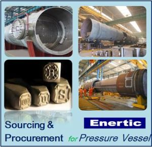 Sourcing and Procurement Service for Pressure Vessel